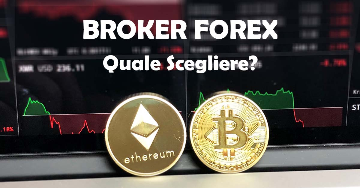 miglior broker forex